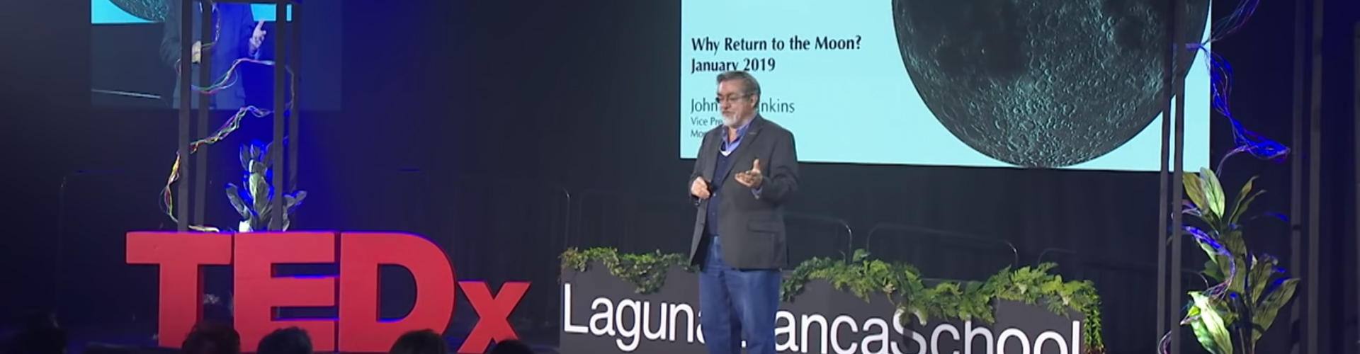 John Mankins at TEDxLagunaBlancaSchool, Why Return to the Moon?