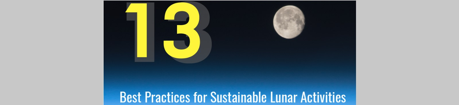 Press Release – Moon Village Association publishes Best Practices for sustainable lunar activities, Issue 1