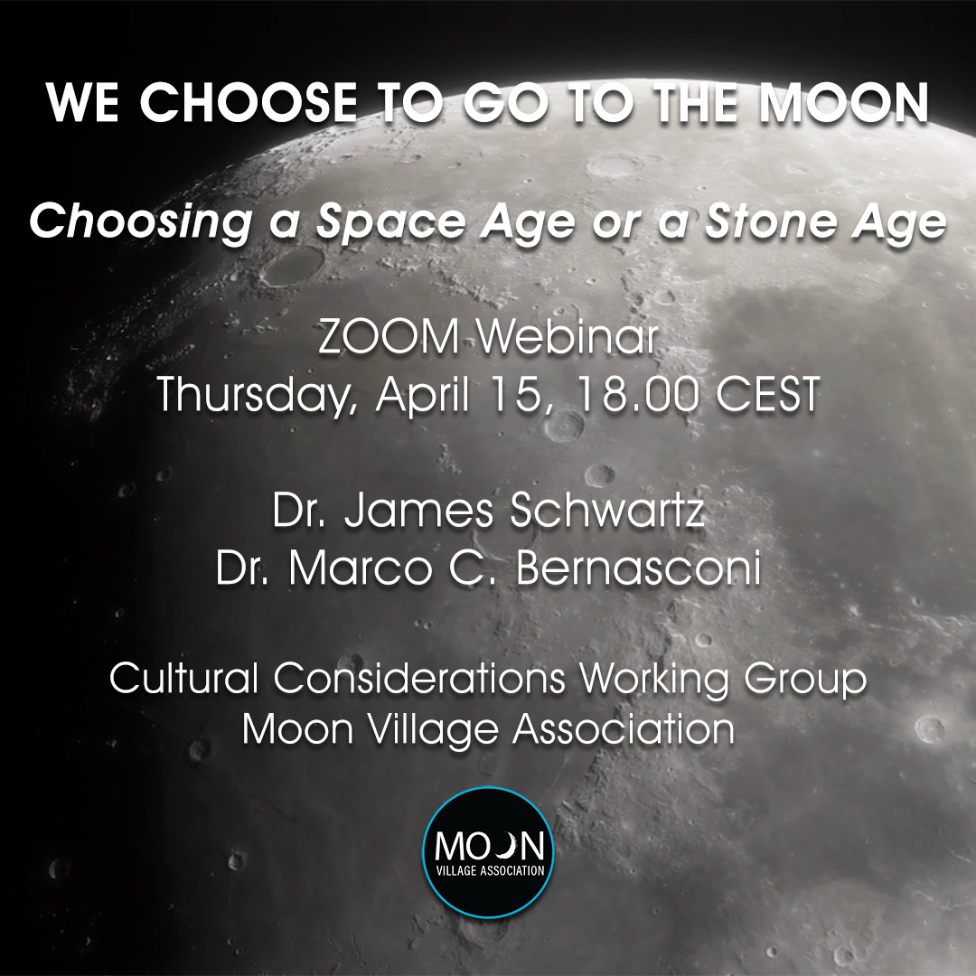 MVA webinar – We choose to go to the Moon: Choosing a Space Age or a Stone Age